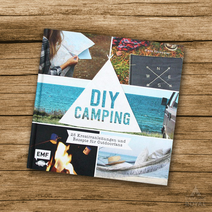 DIY Camping - Buch Maria Neumeister - 25 Kreativanleitungen Rezepte - Do it yourself - Camping Royal